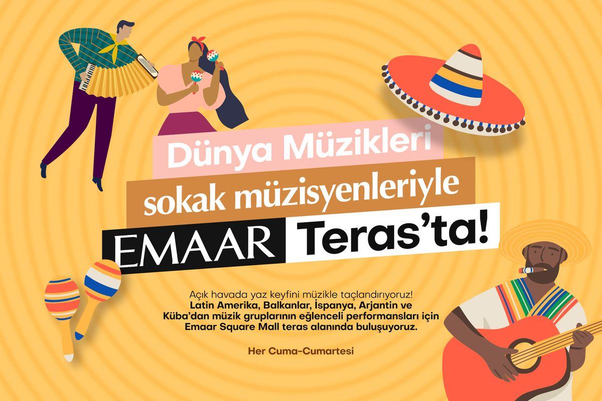 Dünya Müzikleri Sokak Müzisyenleriyle Emaar Teras'ta
