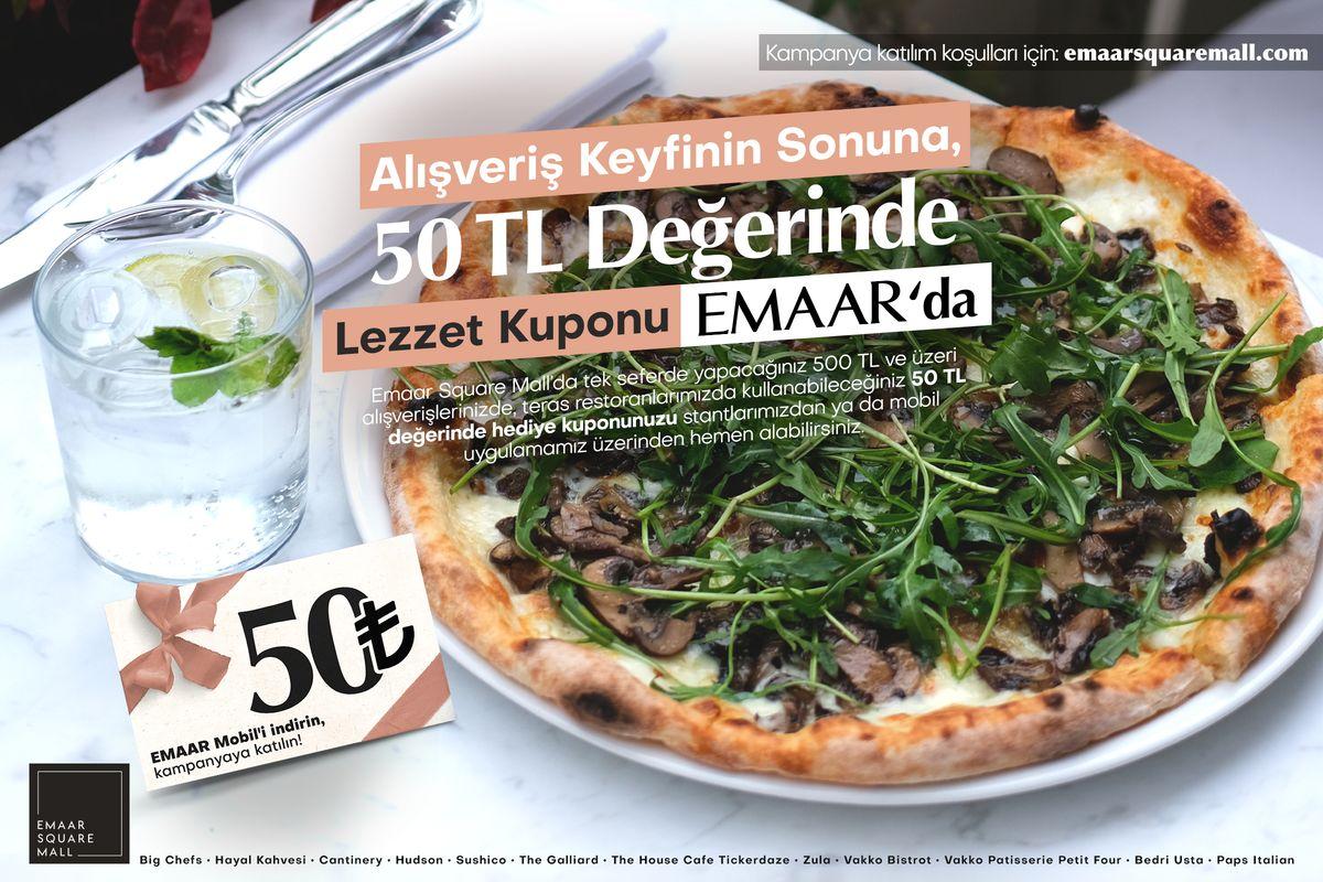 Alışveriş Keyfinin Sonuna 50 TL Değerinde Lezzet Kuponu Emaar'da!