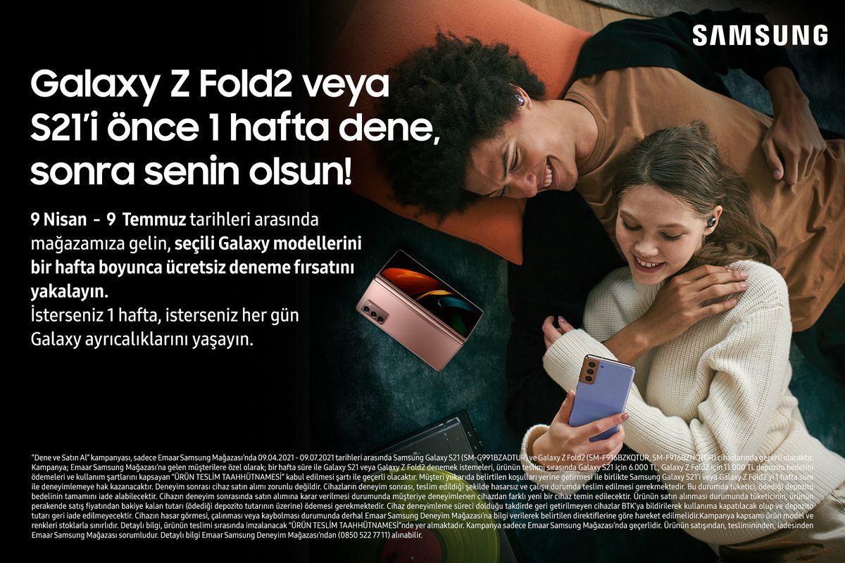 Galaxy Z Fold2 veya S21'i Önce 1 Hafta Dene Sonra Senin Olsun!